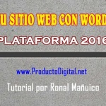 Introduccion al Curso WordPress 2016 diseña tu Sitio Web facil
