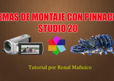Temas de Montaje con Pinnacle Studio 20 efectos video